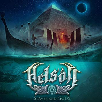 "HELSOTT ""Slaves And Gods"""